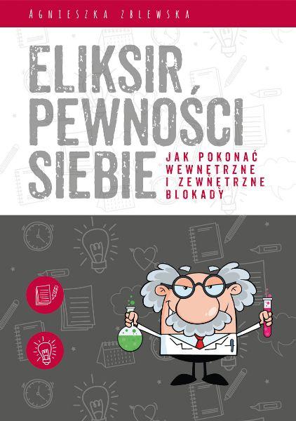 Eliksir pewności siebie Agnieszka Zblewska