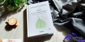 MINDFULNESS znaczy SATI, czyli 25 ćwiczeń rozwijających samoświadomość…