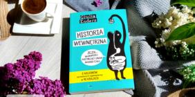 HISTORIA WEWNĘTRZNA, czyli niewszystko zależy odstanu naszego umysłu.